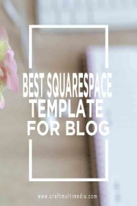 Best Squarespace template for blog in 2018