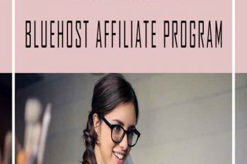 HOW TO MAKE MONEY WITH BLUEHOST AFFILIATE