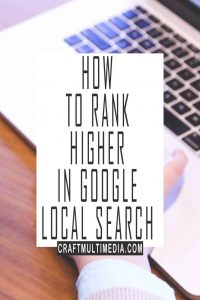 HOW TO RANK HIGHER IN GOOGLE LOCAL SEARCH