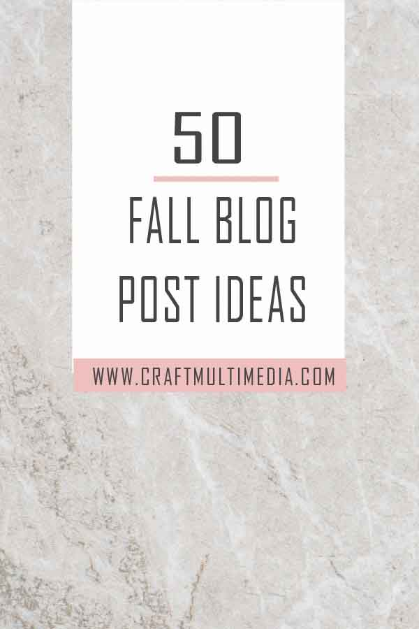 50 fall blog post ideas