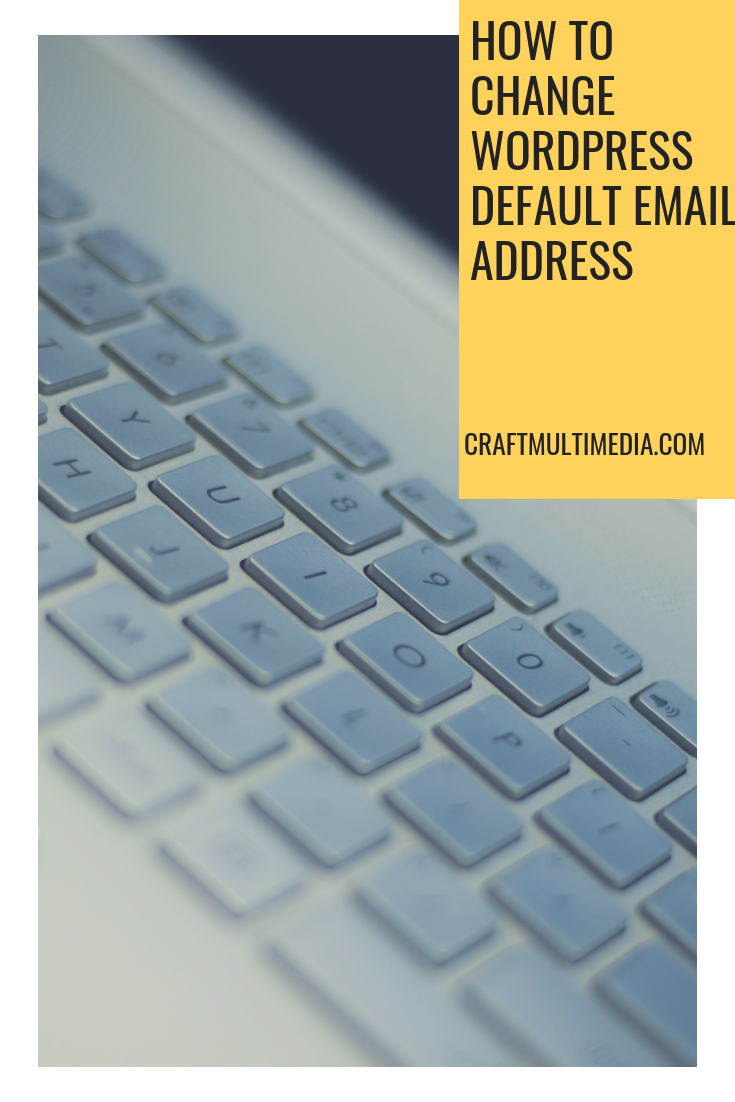How to change WordPress default email address
