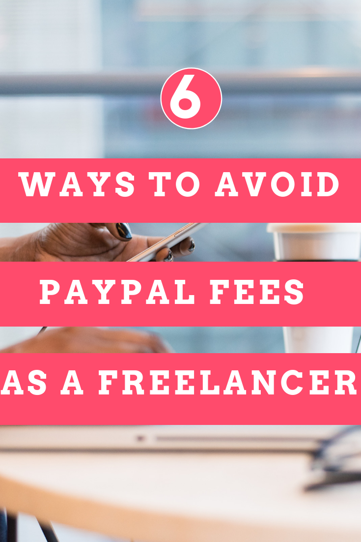 How to avoid PayPal fees as a freelancer