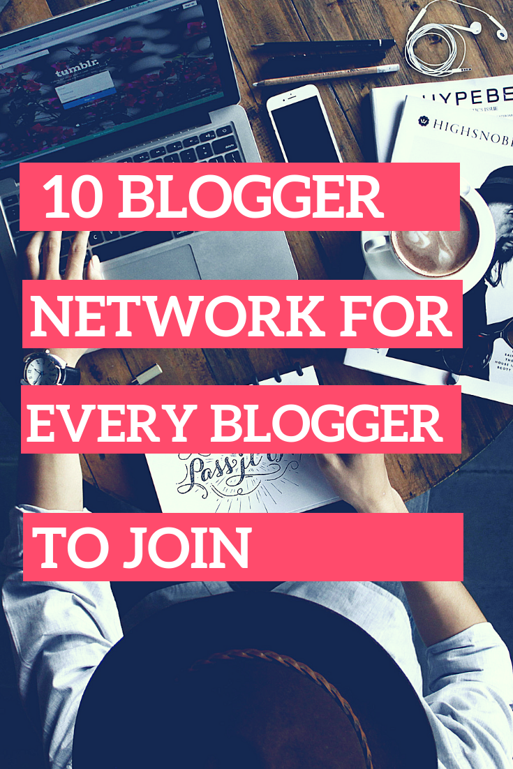 10 blogging network for every blogger to join