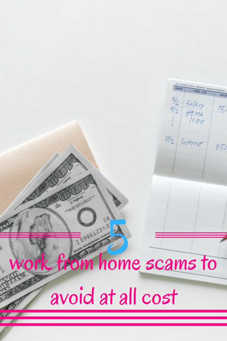 Five work from home scam to avoid at all cost