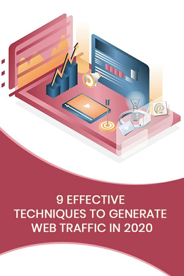 Do you want to double your web traffic in the new year? Follow these 9 effective SEO techniques to generate more web traffic in 2020.