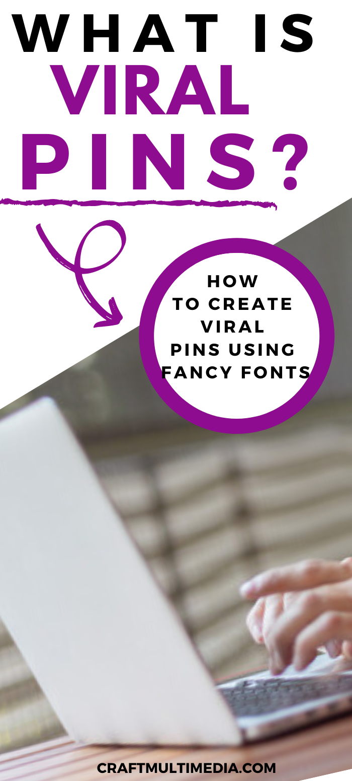 How To Create Viral Pins Using Fancy Fonts