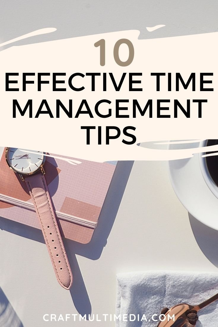 10 Effective Time Management Tips